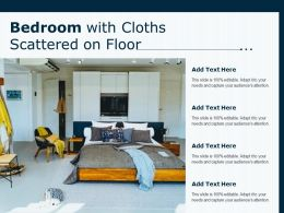 Bedroom With Cloths Scattered On Floor