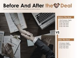Before And After The Deal