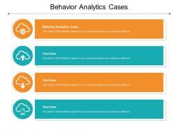 Behavior Analytics Cases Ppt Powerpoint Presentation Icon Slide Cpb