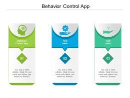 Behavior Control App Ppt Powerpoint Presentation Summary Guidelines Cpb