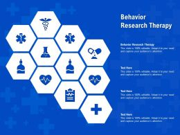 Behavior Research Therapy Ppt Powerpoint Presentation Professional Deck