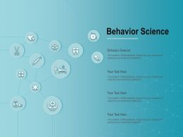 Behavior Science Ppt Powerpoint Presentation Summary Maker