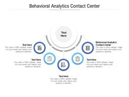Behavioral Analytics Contact Center Ppt Powerpoint Presentation Outline Examples Cpb