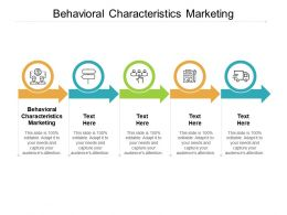 Behavioral Characteristics Marketing Ppt Powerpoint Presentation Professional Example Introduction Cpb