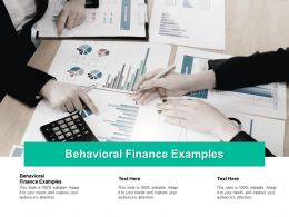 Behavioral Finance Examples Ppt Powerpoint Presentation File Structure Cpb