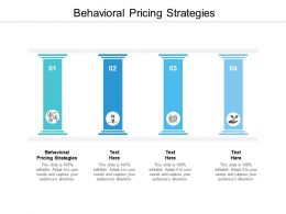 Behavioral Pricing Strategies Ppt Powerpoint Presentation Slides Example Cpb