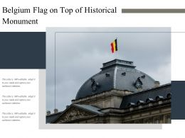 Belgium Flag On Top Of Historical Monument