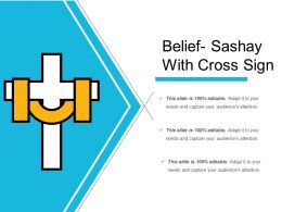 Belief Sashay With Cross Sign