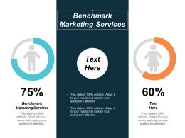 Benchmark Marketing Services Ppt Powerpoint Presentation Slides Picture Cpb
