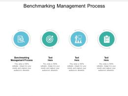 Benchmarking Management Process Ppt Powerpoint Presentation Layouts Graphics Design Cpb