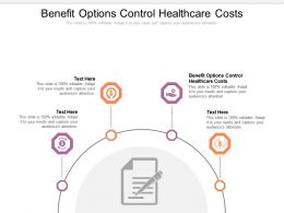 Benefit Options Control Healthcare Costs Ppt Powerpoint Portfolio Files Cpb