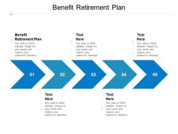 Benefit Retirement Plan Ppt Powerpoint Presentation Icon Visuals Cpb