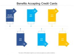Benefits Accepting Credit Cards Ppt Powerpoint Presentation Pictures Deck Cpb