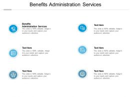 Benefits Administration Services Ppt Powerpoint Presentation Show Influencers Cpb
