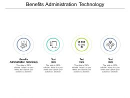 Benefits Administration Technology Ppt Powerpoint Presentation Outline Show Cpb
