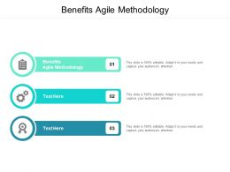Benefits Agile Methodology Ppt Powerpoint Presentation Slides Designs Cpb
