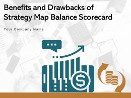 Benefits And Drawbacks Of Strategy Map Balanced Scorecard Management Performance