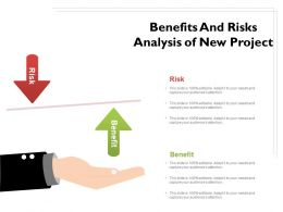 Benefits And Risks Analysis Of New Project