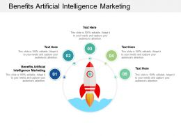 Benefits Artificial Intelligence Marketing Ppt Powerpoint Presentation Pictures Professional Cpb