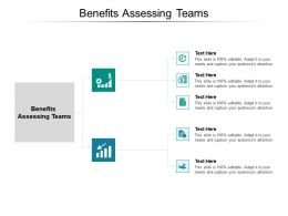 Benefits Assessing Teams Ppt Powerpoint Presentation Ideas Guidelines Cpb