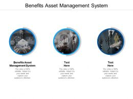Benefits Asset Management System Ppt Powerpoint Presentation Picture Cpb