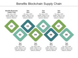 Benefits Blockchain Supply Chain Ppt Powerpoint Presentation Summary Backgrounds Cpb