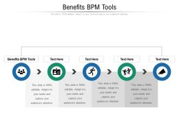 Benefits BPM Tools Ppt Powerpoint Presentation File Tips Cpb