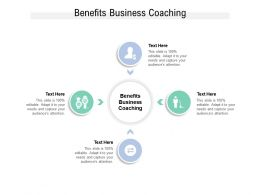 Benefits Business Coaching Ppt Powerpoint Presentation File Mockup Cpb