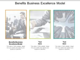 Benefits Business Excellence Model Ppt Powerpoint Presentation Infographic Template Structure Cpb