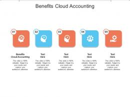 Benefits Cloud Accounting Ppt Powerpoint Presentation Slides Example File Cpb