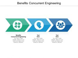 Benefits Concurrent Engineering Ppt Powerpoint Presentation Inspiration Slides Cpb