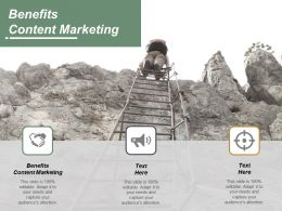 Benefits Content Marketing Ppt Powerpoint Presentation Gallery Microsoft Cpb