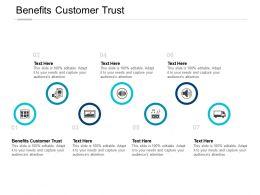 Benefits Customer Trust Ppt Powerpoint Presentation Portfolio Deck Cpb