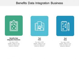 Benefits Data Integration Business Ppt Powerpoint Presentation Portfolio Sample Cpb