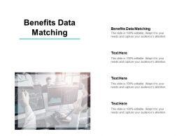 Benefits Data Matching Ppt Powerpoint Presentation Portfolio Graphic Tips Cpb