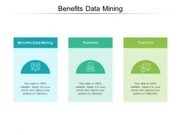 Benefits Data Mining Ppt Powerpoint Presentation Model Aids Cpb