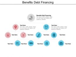 Benefits Debt Financing Ppt Powerpoint Presentation Infographics Slide Portrait Cpb