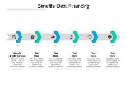 Benefits Debt Financing Ppt Powerpoint Presentation Portfolio Graphics Cpb