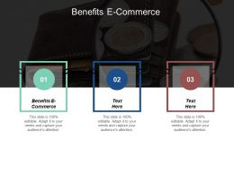 Benefits E Commerce Ppt Powerpoint Presentation Gallery Rules Cpb