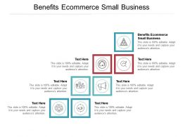 Benefits Ecommerce Small Business Ppt Powerpoint Presentation Outline Brochure Cpb