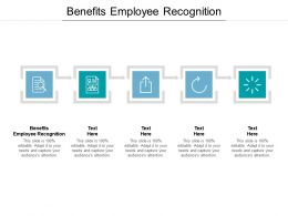 Benefits Employee Recognition Ppt Powerpoint Presentation Visual Aids Inspiration Cpb