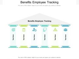 Benefits Employee Tracking Ppt Powerpoint Presentation Gallery Aids Cpb