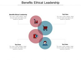 Benefits Ethical Leadership Ppt Powerpoint Presentation Infographics Guidelines Cpb