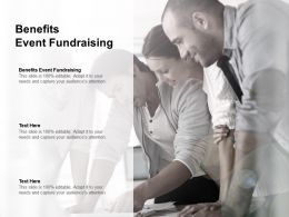 Benefits Event Fundraising Ppt Powerpoint Presentation Infographic Template Inspiration Cpb