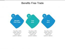 Benefits Free Trade Ppt Powerpoint Presentation Gallery Ideas Cpb