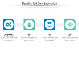 Benefits Full Disk Encryption Ppt Powerpoint Presentation Infographic Template Cpb