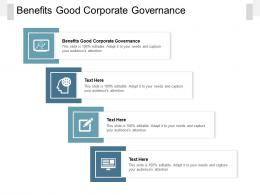 Benefits Good Corporate Governance Ppt Powerpoint Presentation Inspiration Background Designs Cpb