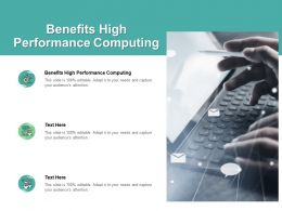 Benefits High Performance Computing Ppt Powerpoint Presentation Layouts Grid Cpb