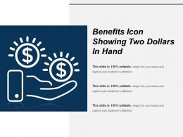 Benefits Icon Showing Two Dollars In Hand