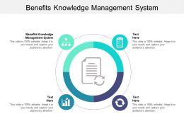 Benefits Knowledge Management System Ppt Powerpoint Presentation Styles Portfolio Cpb